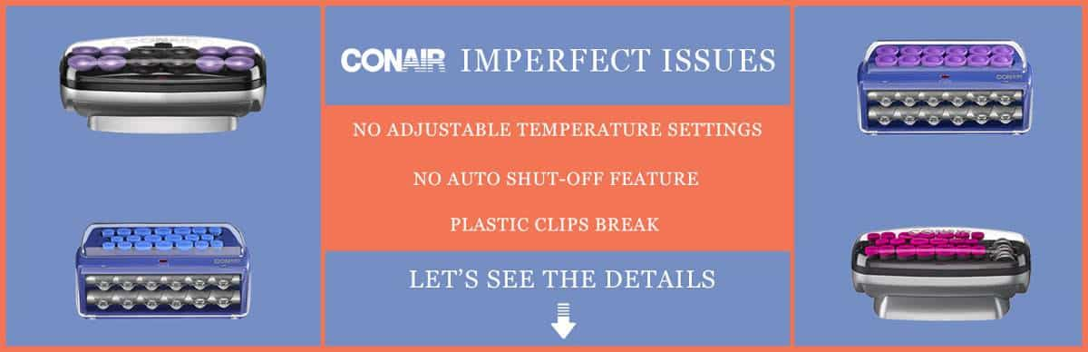 Conair Imperfect Issues
