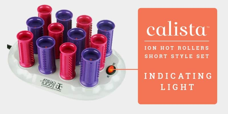 Indicating Light Of Calista Tools Ion Hot Rollers (Short Style Set)