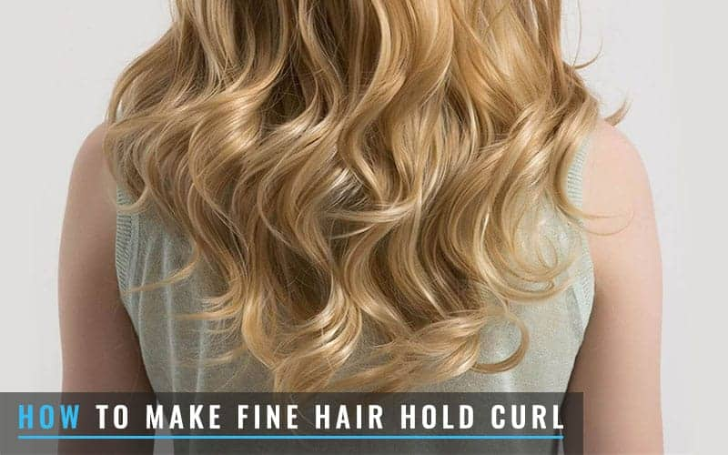 Featured Image Of How To Make Fine Hair Hold Curl