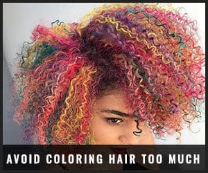 Avoid Coloring Hair Too Much