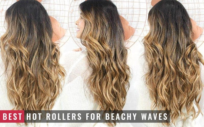 Featured Image Of Best Hot Rollers For Beachy Waves