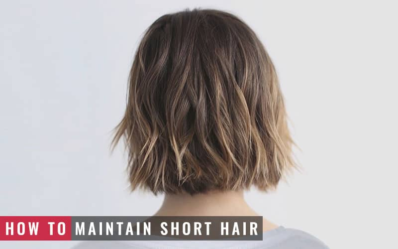 Featured Image of How to Maintain Short Hair