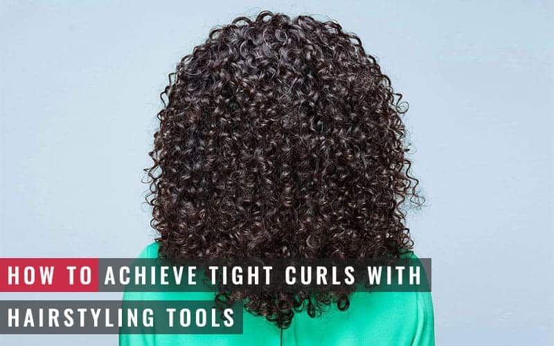 Featured Image of How to Achieve Tight Curls With Hairstyling Tools