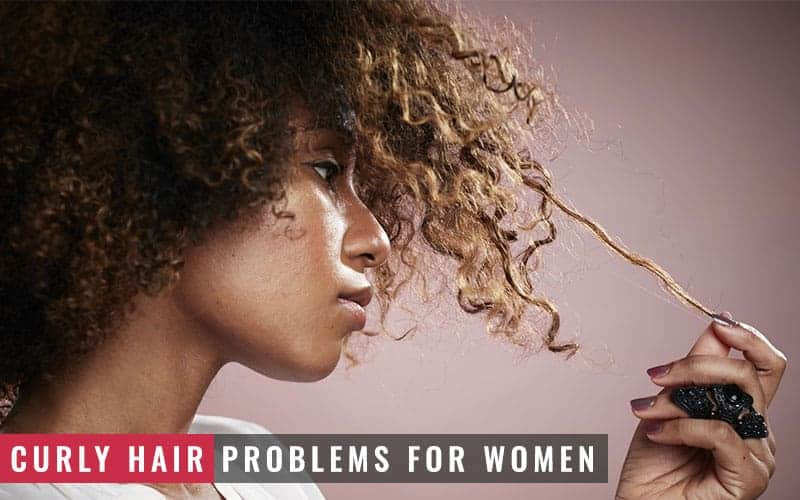 Featured Image of Curly Hair Problems for Women