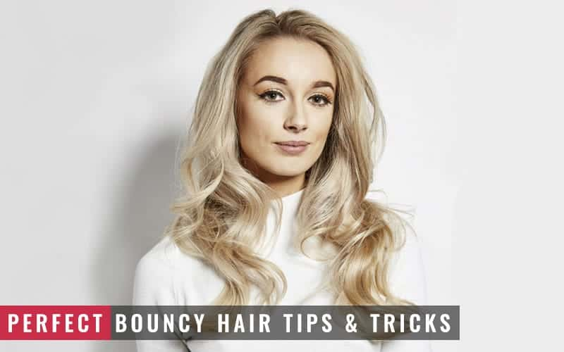 Featured Image of Perfect Bouncy Hair Tips and Tricks
