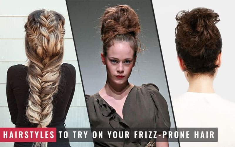 Featured Image of Hairstyles to Try on Your Frizz-prone Hair