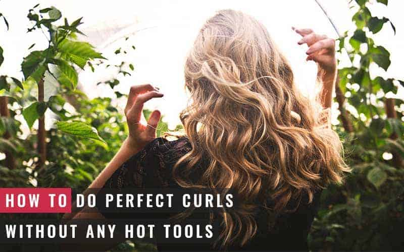 Featured Image of How to Do Perfect Curls Without Any Hot Tools