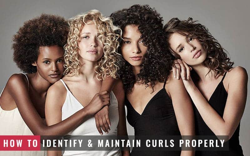 Featured Image of How to Identify and Maintain Curls Properly