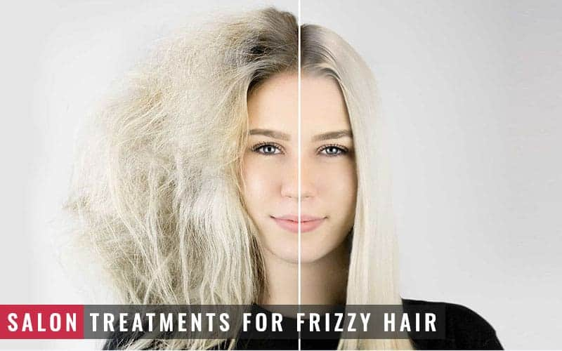 Featured Image of Salon Treatments for Frizzy Hair
