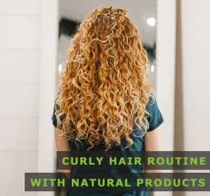 Featured Image of Curly Hair Routine With Natural Products