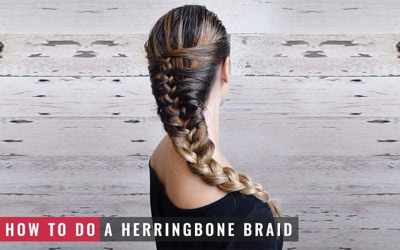 Featured image of how to do a herringbone braid