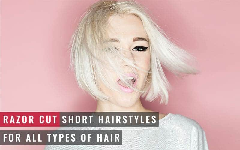 Featured image of razor cut short hairstyles for all types of hair